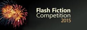 Flash Fiction Competition 2015