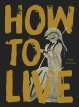 Rickerby_How to Live